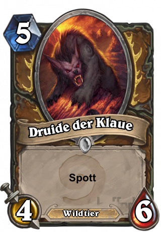 Druide der Klaue (Druid of the Claw) - Spott