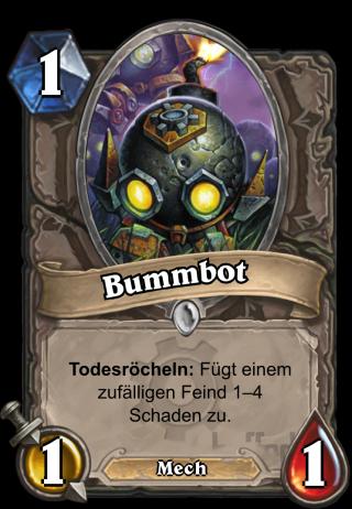 Bummbot (Boom Bot) - Todesröcheln: Fügt einem zufälligen Feind 1–4 Schaden zu.