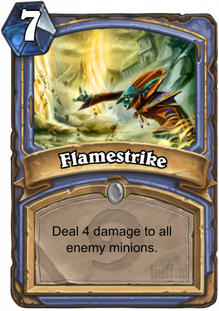Flamestrike (Flamestrike) - Deal 4 damage to all enemy minions.