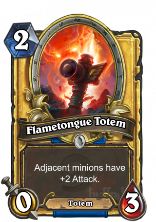 Flametongue Totem (Flametongue Totem) - Adjacent minions have +2_Attack.