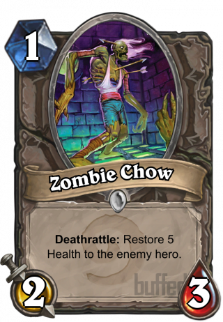 Zombie Chow (Zombie Chow) - Deathrattle: Restore 5 Health to the enemy hero.