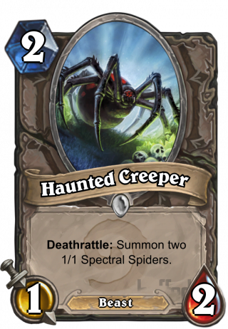 Haunted Creeper (Haunted Creeper) - Deathrattle: Summon two 1/1 Spectral Spiders.