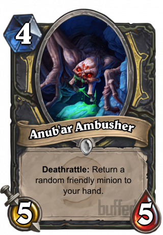 Anub'ar Ambusher (Anub'ar Ambusher) - Deathrattle: Return a random friendly minion to your hand.