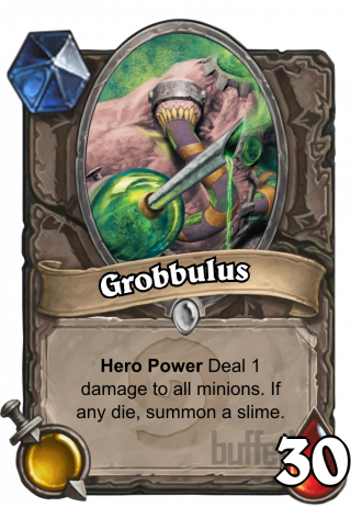 Grobbulus (Grobbulus) - Hero Power\nDeal 1 damage to all minions. If any die, summon a slime.