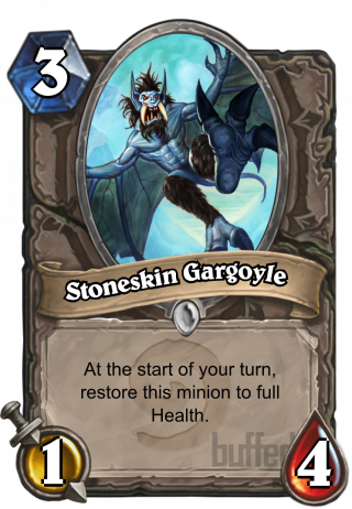 Stoneskin Gargoyle (Stoneskin Gargoyle) - At the start of your turn, restore this minion to full Health.