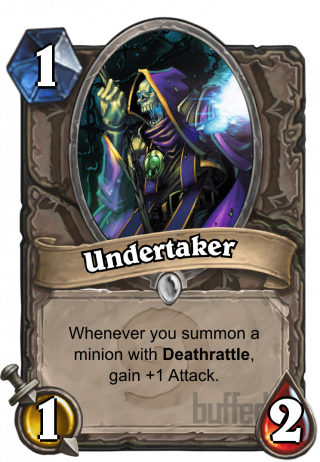 Undertaker (Undertaker) - Whenever you summon a minion with Deathrattle, gain +1 Attack.