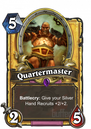 Quartermaster (Quartermaster) - Battlecry: Give your Silver Hand Recruits +2/+2.