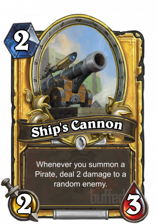 Ship's Cannon (Ship's Cannon) - After you summon a Pirate, deal 2 damage to a random enemy.