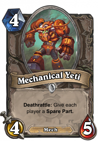 Mechanical Yeti (Mechanical Yeti) - Deathrattle: Give each player a Spare Part.