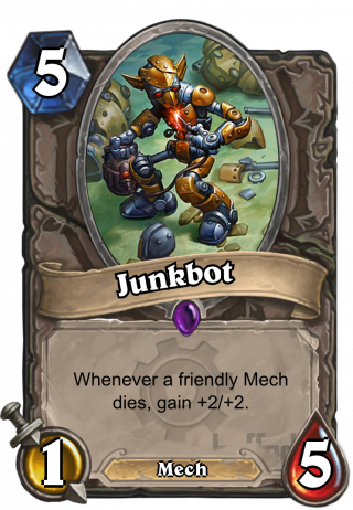 Junkbot (Junkbot) - Whenever a friendly Mech dies, gain +2/+2.