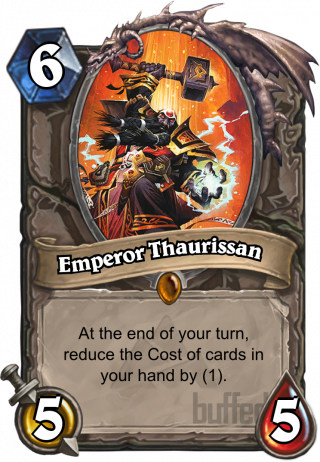 Emperor Thaurissan (Emperor Thaurissan) - At the end of your turn, reduce the Cost of cards in your hand by (1).