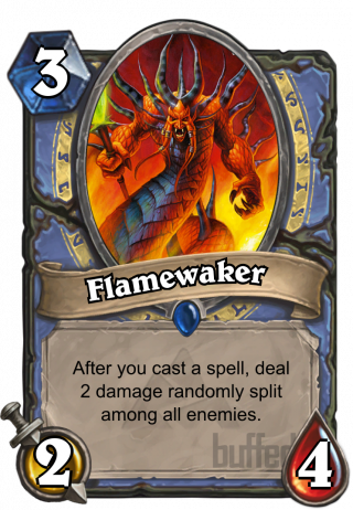 Flamewaker (Flamewaker) - After you cast a spell, deal 2 damage randomly split among all enemies.