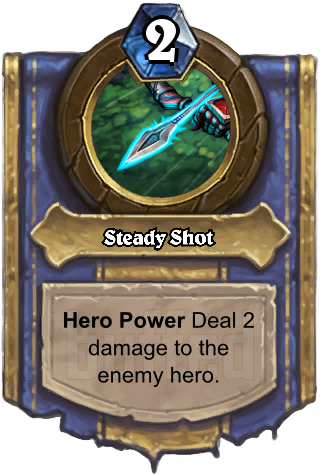 Steady Shot (Steady Shot) - Hero PowerDeal 2 damage to the enemy hero.