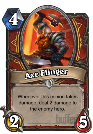 Axe Flinger (Axe Flinger) - Whenever this minion takes damage, deal 2 damage to the enemy hero.