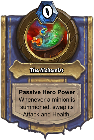 The Alchemist (The Alchemist) - Passive Hero PowerWhenever a minion is summoned, swap its Attack and Health.