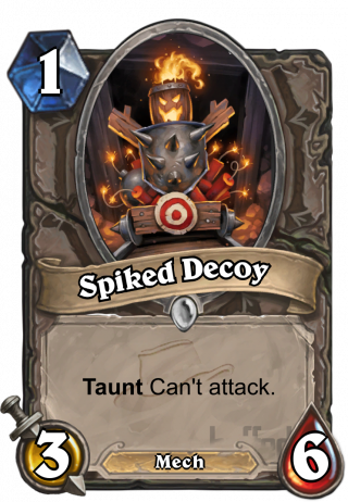 Spiked Decoy (Spiked Decoy) - TauntCan't attack.