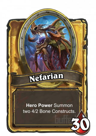 Nefarian (Nefarian) - Hero Power\nSummon two 4/2 Bone Constructs.
