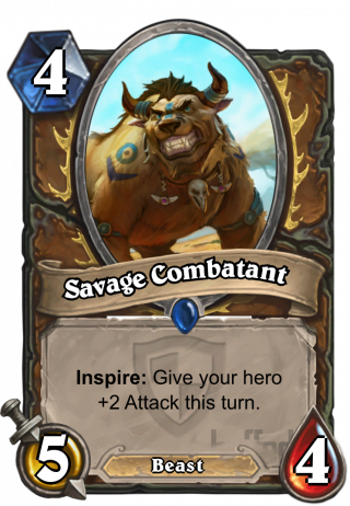 Savage Combatant (Savage Combatant) - Inspire: Give your hero+2 Attack this turn.