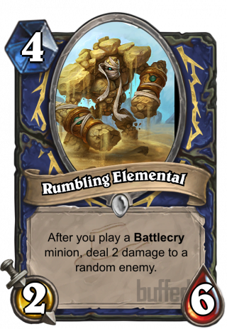 Rumbling Elemental (Rumbling Elemental) - After you play a Battlecry minion, deal 2 damage to a random enemy.