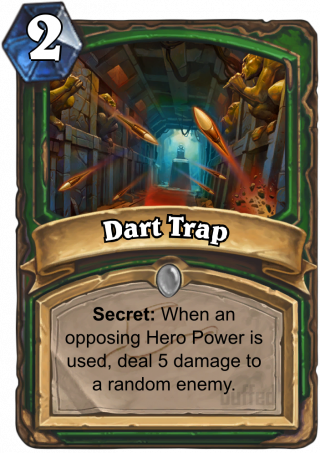 Dart Trap (Dart Trap) - Secret: After an opposing Hero Power is used, deal 5 damage to a random enemy.