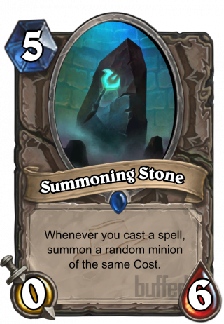 Summoning Stone (Summoning Stone) - Whenever you cast a spell, summon a random minion of the same Cost.
