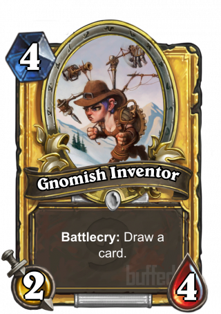 Gnomish Inventor (Gnomish Inventor) - Battlecry: Draw a card.