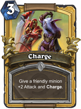 Charge (Charge) - Give a friendly minion Charge. It can't attack heroes this turn.