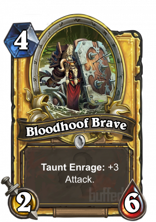 Bloodhoof Brave (Bloodhoof Brave) - TauntEnrage: +3 Attack.
