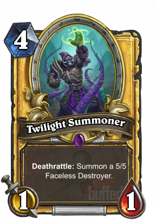 Twilight Summoner (Twilight Summoner) - Deathrattle: Summon a 5/5 Faceless Destroyer.