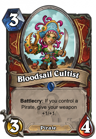 Bloodsail Cultist (Bloodsail Cultist) - Battlecry: If you control another Pirate, give your weapon +1/+1.