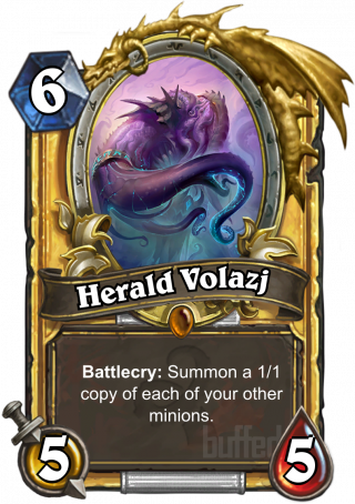 Herald Volazj (Herald Volazj) - Battlecry: Summon a 1/1 copy of each of your other minions.