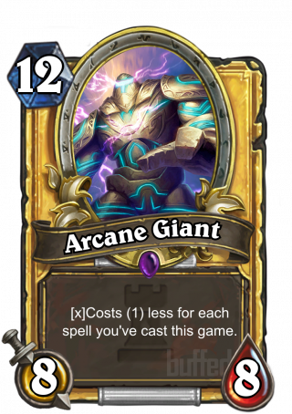 Arcane Giant (Arcane Giant) - Costs (1) less for each spellyou've cast this game.