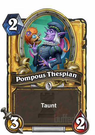 Pompous Thespian (Pompous Thespian) - Taunt