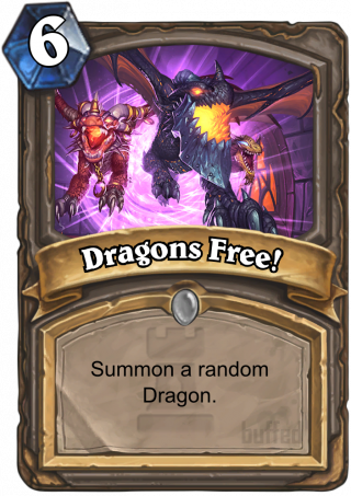 Dragons Free! (Dragons Free!) - Summon a random Dragon.