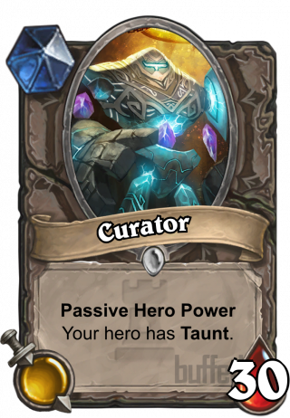 Curator (Curator) - Passive Hero Power\nYour hero has Taunt.