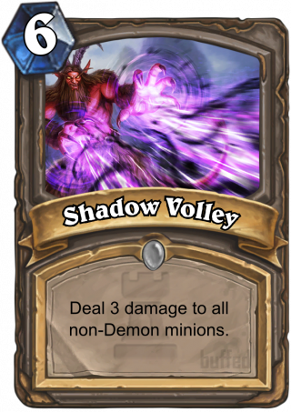 Shadow Volley (Shadow Volley) - Deal 3 damage to all non-Demon minions.