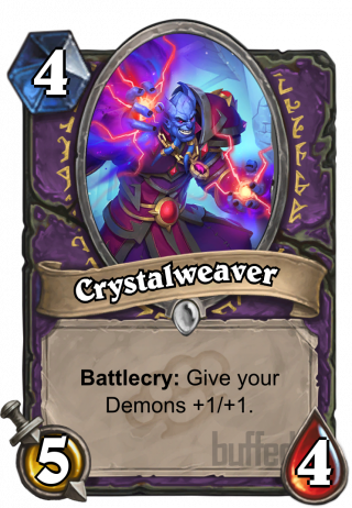 Crystalweaver (Crystalweaver) - Battlecry: Give your Demons +1/+1.