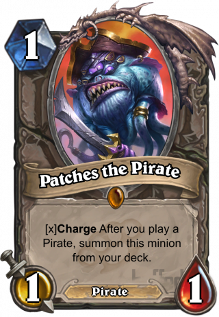 Patches the Pirate (Patches the Pirate) - ChargeAfter you play a Pirate,summon this minionfrom your deck.