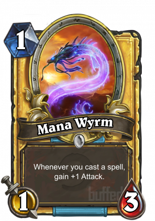 Mana Wyrm (Mana Wyrm) - Whenever you cast a spell, gain +1 Attack.