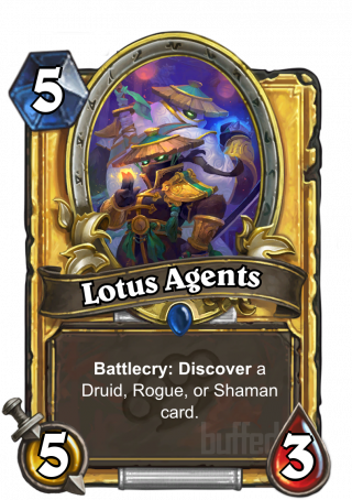 Lotus Agents (Lotus Agents) - Battlecry: Discover a Druid, Rogue, or Shaman card.