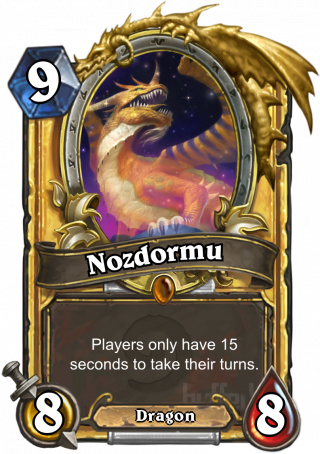 Nozdormu (Nozdormu) - Players only have 15 seconds to take their_turns.