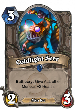 Coldlight Seer (Coldlight Seer) - Battlecry: Give your other Murlocs +2 Health.