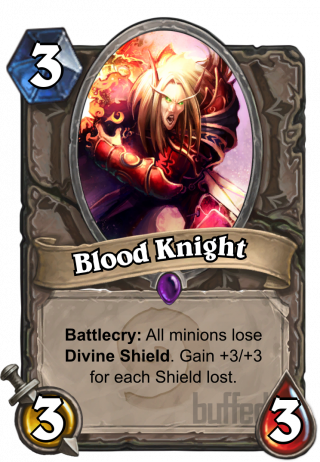 Blood Knight (Blood Knight) - Battlecry: All minions lose Divine Shield. Gain +3/+3 for each Shield lost.