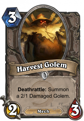 Harvest Golem (Harvest Golem) - Deathrattle: Summon a 2/1 Damaged Golem.