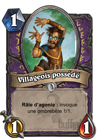 Villageois possédé (Possessed Villager) - Râle d'agonie : invoque une ombrebête 1/1.