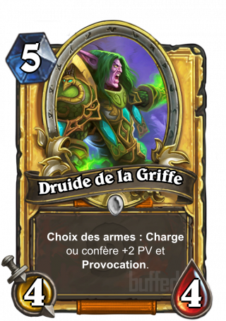 Druide de la Griffe (Druid of the Claw) - Choix des armes_: Charge ou donne +2_PV et Provocation.