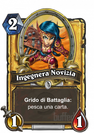 Ingegnera Novizia (Novice Engineer) - Grido di Battaglia: pesca una carta.